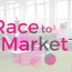 Race to Market