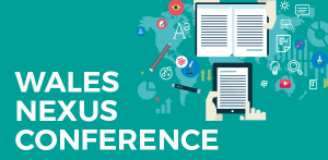 Wales NEXUS Conference @ Dylan Thomas Centre, Swansea | Wales | United Kingdom