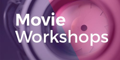 Movie Workshops