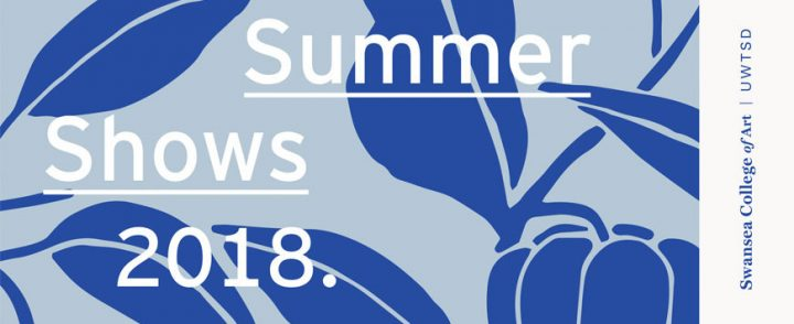Swansea College of Art Summer Shows 2018