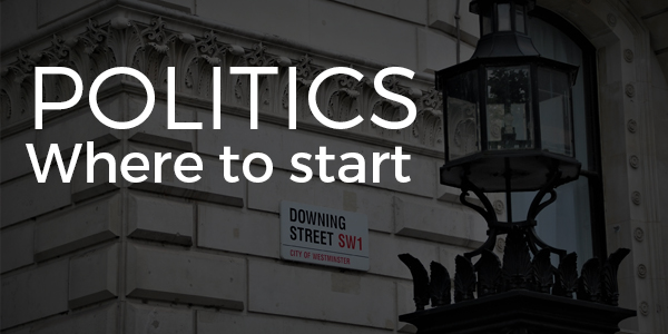 Politics: where to start