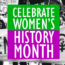 Celebrate Women's History Month