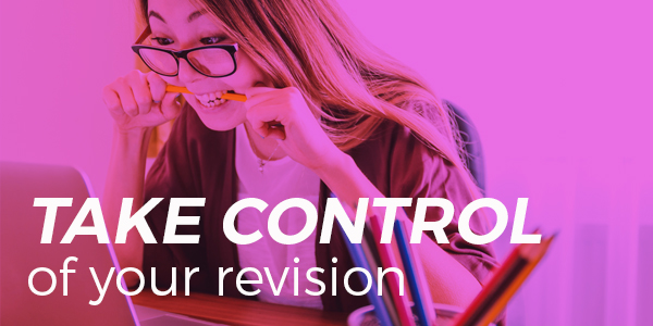 Take control of your revision